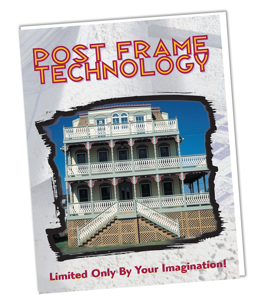 post frame technology limited only by your imagination